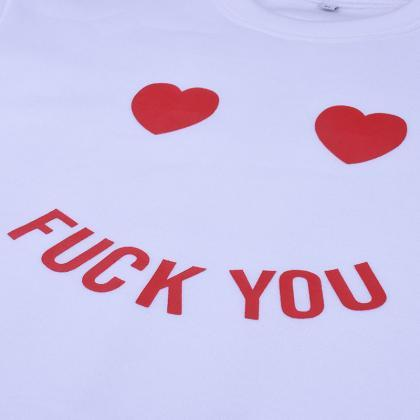 F**k You Love Heart Print Sweatshir..